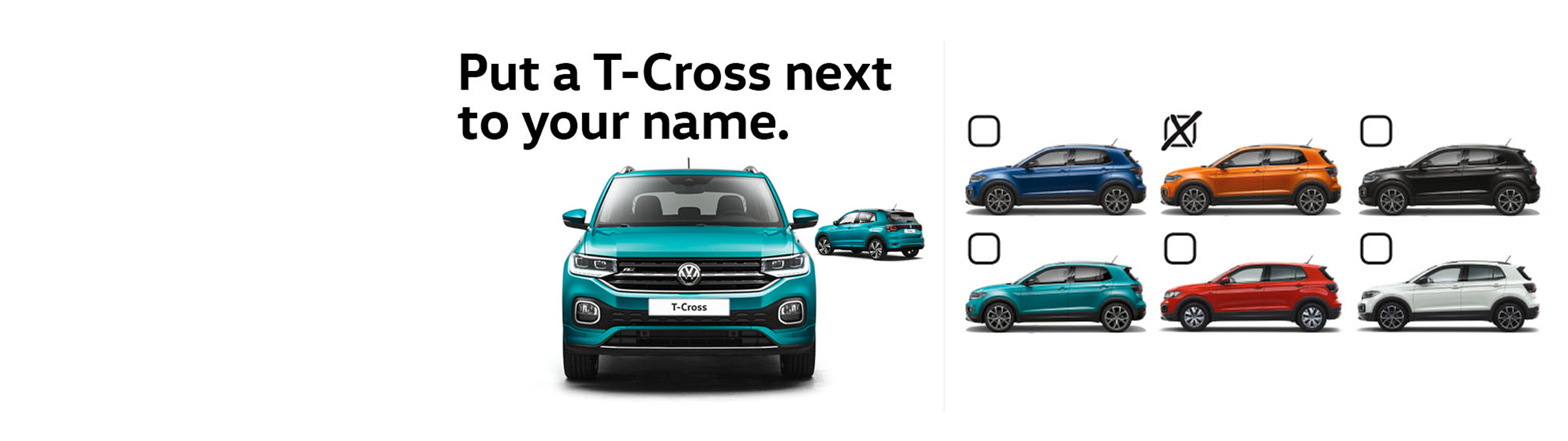 Put a T-Cross next to your name banner